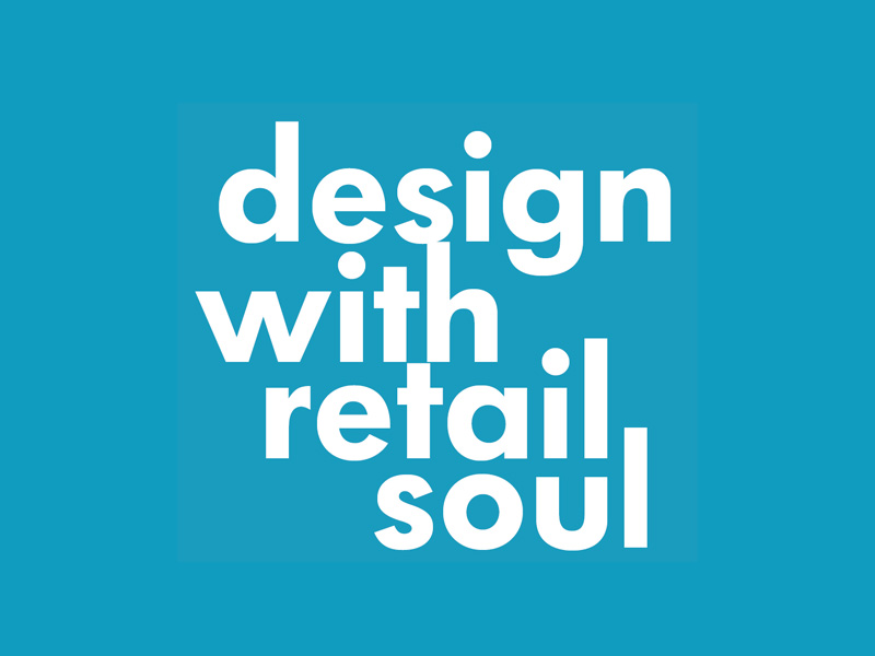How do we design with retail soul?